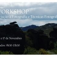 Workshop de Iniciação à fotografia e técnicas fotográficas, Sábado 3, 10 e 17 de Novembro das 9:30 às 13:30