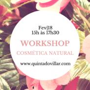 Workshop Cosmética Natural; Sábado, 18 de Fevereiro das 15:00 – 17:30